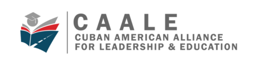 CAALE | Cuban American Alliance for Leadership and Education